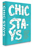 img - for Chic Stays: Conde Nast Traveller s Favorite People on their Favorite Places (Classics) book / textbook / text book
