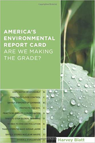 America\'s Environmental Report Card: Are We Making the Grade? (The ...