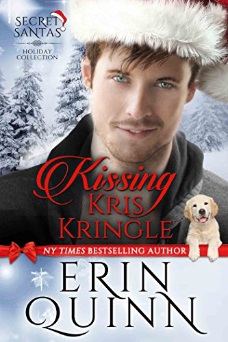 Kissing Kris Kringle (Secret Santas Holiday Collection Book 1)