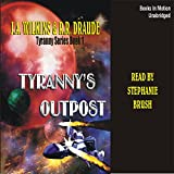 Bargain Audio Book - Tyranny s Outpost