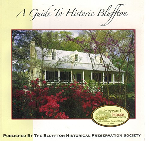 A Guide to Historic Bluffton