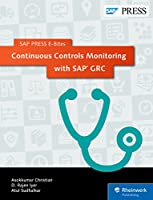 Continuous Controls Monitoring with SAP GRC (SAP PRESS E-Bites Book 10) Front Cover
