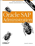 Oracle SAP Administration, Burleson, Donald K., 156592696X