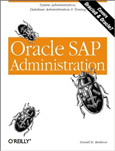 Oracle SAP Administration: Donald K. Burleson: 0636920926962 ...