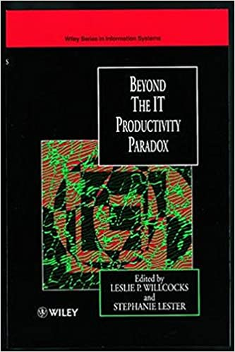Beyond the IT Productivity Paradox: Assessment Issue (John Wiley Series in Information Systems)