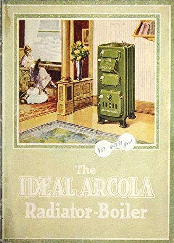 The Ideal Arcola Radiant-Boiler (1920) (Heat Boilers Radiant)