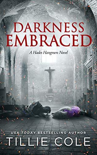 Darkness Embraced (Hades Hangmen 7)