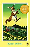 Rabbit Hill (Newbery Library, Puffin)