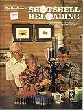 The Handbook of Shotshell Reloading, Kenneth Cougar and Richard Henderson, 0961326409