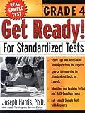 Get Ready! for Standardized Tests, Carol Turkington and Joseph Harris, 0071360131