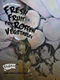 DVD : Fresh Fruit for Rotten Vegetables