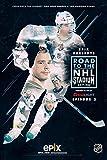 Epix Presents: Road To NHL Sta