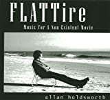 Flat Tire - Music For A Non-Existent Movie by Allan Holdsworth (2013-05-21)