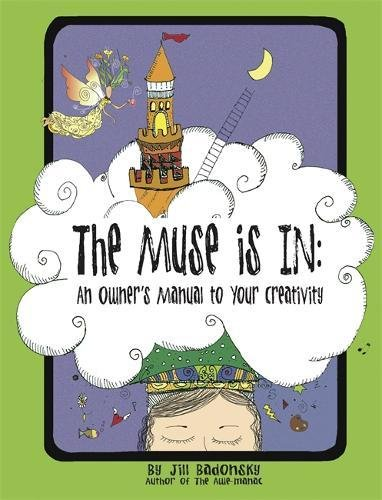 Download The Muse Is In: An Owner's Manual to Your Creativity PDF
