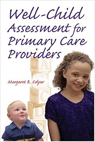Book Well Child Assessment for Primary Care Providers 1st (first) by Colyar DSN ARPN C-FNP/C-PNP, Margaret R. (2002)