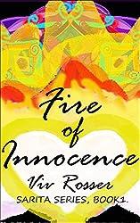 Sarita Series Book 1 - Fire of Innocence (English Edition)