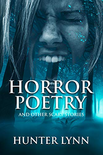 Horror Poetry: And Other Scary