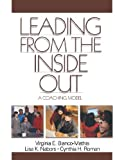 img - for Leading from the Inside Out: A Coaching Model by Virginia E. Bianco-Mathis (2002-04-08) book / textbook / text book