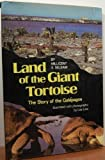 Land of the Giant Tortoise, Millicent E. Selsam and Les Line, 0590074164