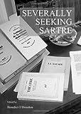 Severally Seeking Sartre, Benedict O'Donohoe, 1443852333