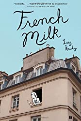 French Milk by Knisley, Lucy (2008) Paperback