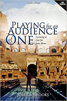 Book Playing for an Audience of One 2nd edition by Brooks, Joshua (2014)