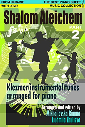 Shalom Aleichem Piano Sheet Music Collection Part 2 Jewish Songs