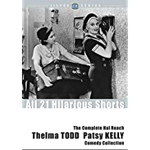 The Complete Hal Roach Thelma Todd and Patsy Kelly Comedy Collection