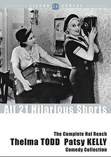 (Complete Hal Roach Thelma Todd and Patsy Kelly Comedy Collection (classicflix Silver Serie )