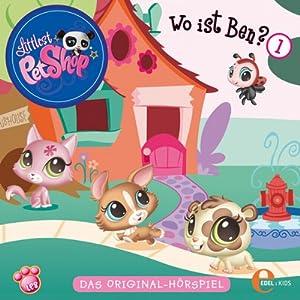 Wo ist Ben? (Littlest Pet Shop 1) Hörspiel