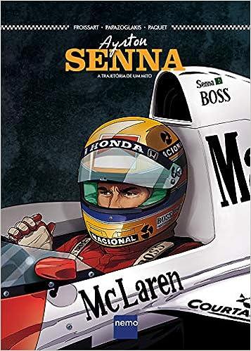 Ayrton Senna A Trajetoria De Um Mito Em Portugues Do Brasil