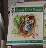 The Smart Little Mouse: A Rand McNally Elf Book