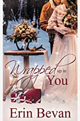 Wrapped Up in You Paperback