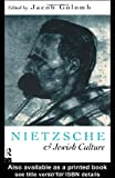 Nietzsche and Jewish Culture, , 0415095131