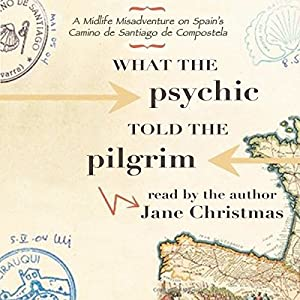 What the Psychic Told the Pilgrim Audiobook