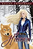 Hidden by Kelley Armstrong front cover