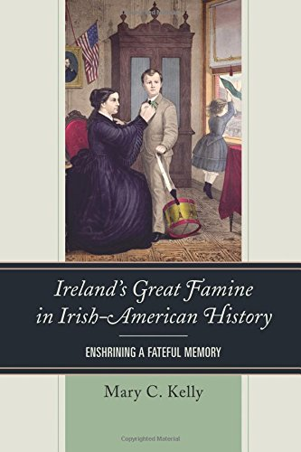 irelands-great-famine-in-irish-american-history-enshrining-a-fateful-memory
