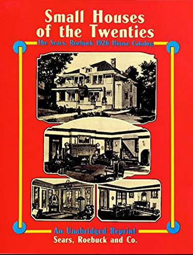Small Houses of the Twenties: The Sears