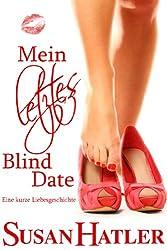 Mein letztes Blind Date (Lieber ein Date als nie 3)