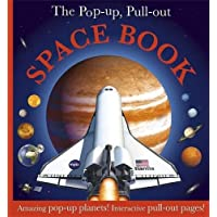 The Pop Up, Pull Out Space Book [Hardcover] [Jan 01, 2010] DK