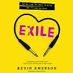 Exile: Exile, Book 1 | Kevin Emerson