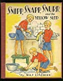 Snipp, Snapp, Snurr and The Yellow Sled/ Snipp, Snapp, Snurr and The Red Shoes