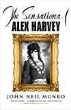 The Sensational Alex Harvey, Munro, John Neil, 1846970881