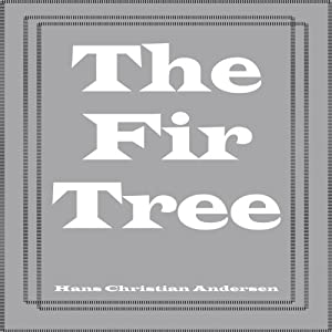 The Fir Tree Audiobook