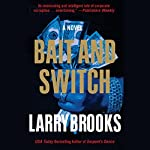 Bait and Switch | Larry Brooks