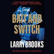 Bait and Switch Audiobook by Larry Brooks Narrated by Stephen Bel Davies
