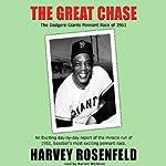 The Great Chase | Harvey Rosenfeld