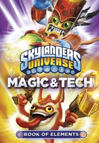 Skylanders Book of Elements: Magic and Tech (Skylanders Adventure) by Author (2012) Paperback