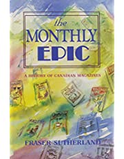 The Monthly Epic : a History of Canadian magazines 1789-1989