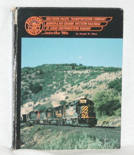 Southern Pacific Transportation Company, Denver & Rio Grande Western Railroad, St. Louis Southwestern Railway ...into the '90s